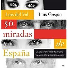 50 miradas de España (MR Ahora)