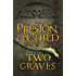 Two Graves: An Agent Pendergast Novel (Agent Pendergast Series Book 12) (English Edition)