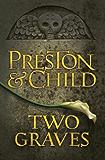Two Graves: An Agent Pendergast Novel