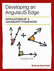 Developing an AngularJS Edge (English Edition)