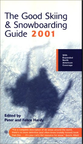 Good Skiing and Snowboarding Guide 2001