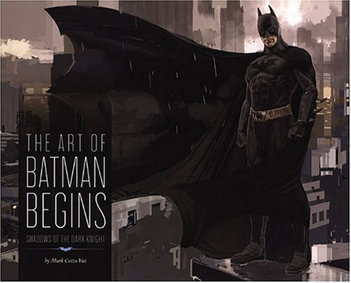 The Art of Batman Begins: Shadows of the Dark Knight