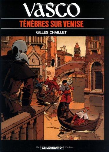 Vasco, tome 6 : Ténèbres sur Venise