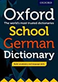 Oxford School German Dictionary 2017: The world´s most trusted dictionaries