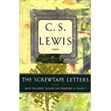 """The Screwtape Letters: Also Includes """"Screwtape Proposes a Toast"""