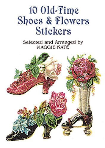 10 Old-Time Shoes and Flowers Stickers (Pocket-Size Sticker Collections) (Shoe 10 Pocket)