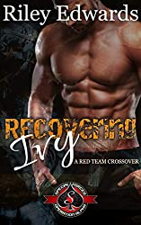Recovering Ivy (Special Forces: Operation Alpha) (Red Team Book 4)