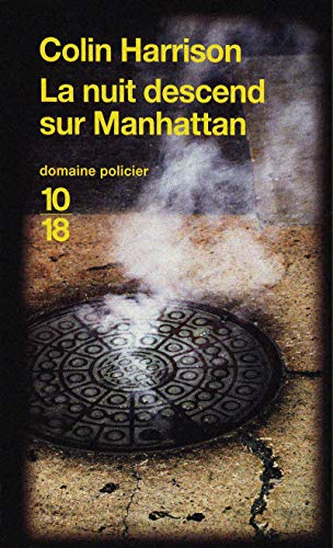 La nuit descend sur Manhattan par Colin Harrison