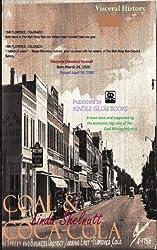 COAL & COCA-COLA: Small Town USA 1949 (Short True Story w/Photos) (English Edition)