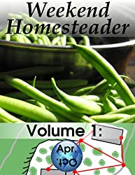 Weekend Homesteader: April (English Edition)