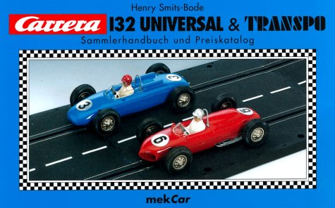 Carrera 132 Universal & Transpo. Sammlerhandbuch und Preiskatalog