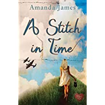A Stitch in Time (Time Traveller) by Amanda James (2013-06-07)