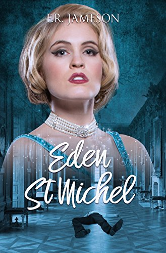 Eden St. Michel: Scandal, Death and a British Film Star (Screen Siren Noir Book 2) (English Edition) - Starcrossed Films