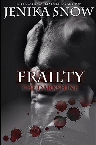 Frailty: The Darkshine (The Dark Shine, #1)