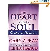 Heart Of The Soul: Emotional Awareness                         (Paperback) by Gary Zukav (Author), Linda Francis (Author)