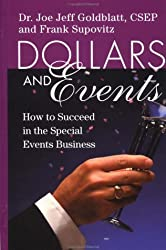 Dollars & Events: How to Succeed in the Special Events Business