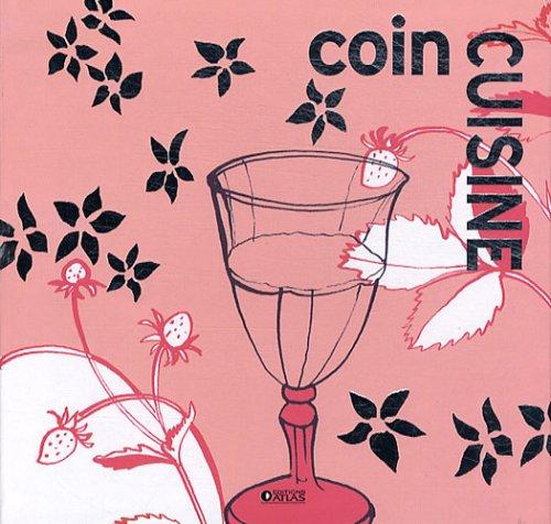 Coin Cuisine, coffret en 5 volumes : Pains fantaisie ; Tartes et tourtes ; Verrines et mousses sucrées ; Cocktails du monde ; Délices de chocolat