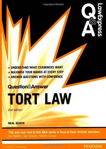 Law Express Question and Answer: Tort Law (Law Express Questions & Answers) by Mr Neal Geach (2013-08-15)