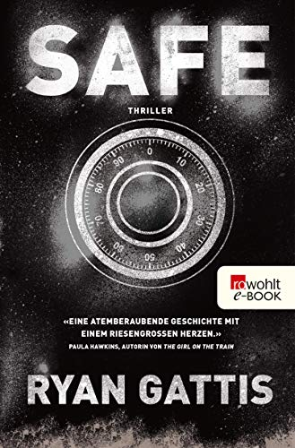 Safe (German Edition) eBook: Ryan Gattis, Ingo Herzke, Michael ...
