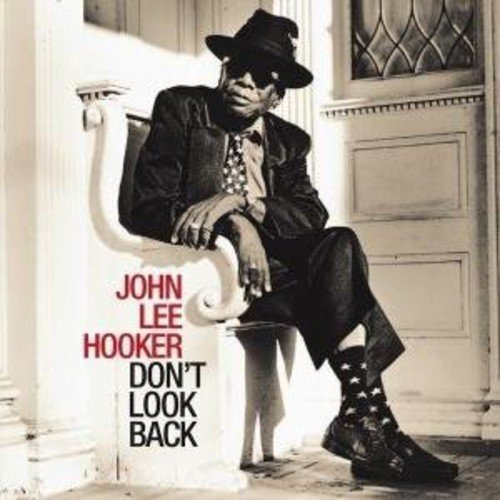 John Lee Hooker: Don'T Look Back (Audio CD)
