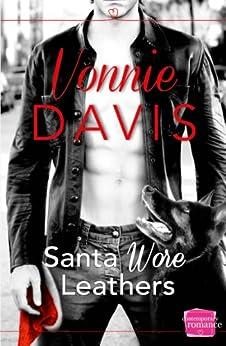 Santa Wore Leathers (Wild Heat, Book 1) by [Davis, Vonnie]