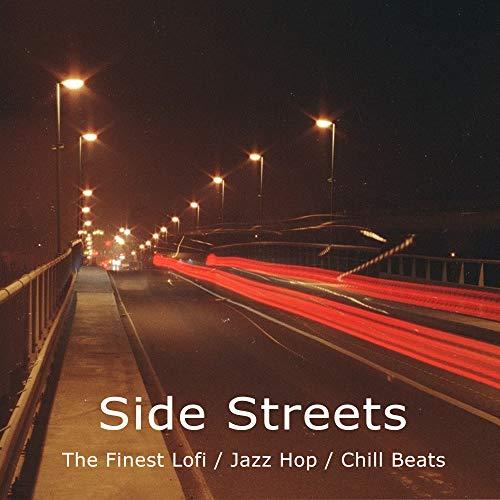 Chill Food (Side Streets (The Finest Lofi, Jazz Hop & Chill Beats))