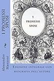 I Promessi Sposi: Edizione integrale con biografia dell'autore
