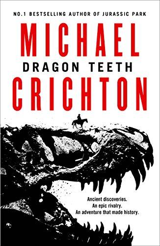 Dragon Teeth por Crichton Michael