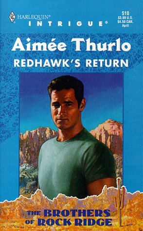 Redhawk's Return (Harlequin Intrigue Series)