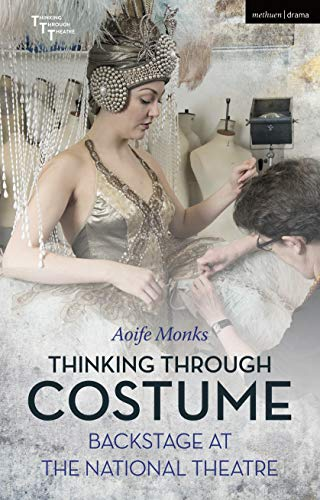 Kostüm Adrian Monk - Thinking Through Costume (Thinking Through Theatre)