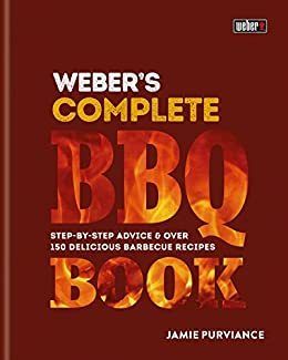 Webers complete bbq book step by step advice and over 150 webers complete bbq book step by step advice and over 150 delicious barbecue fandeluxe Choice Image