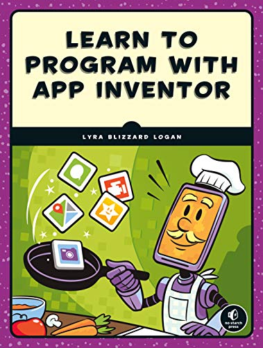 Learn to Program with App Inventor (English Edition)