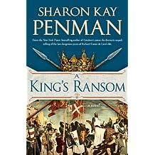 A King's Ransom (Plantagenets)