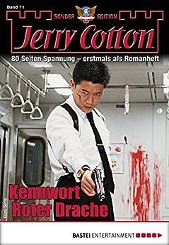 Jerry Cotton Sonder-Edition 71 - Krimi-Serie: Kennwort Roter Drache