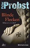 Blinde Flecken: Schwarz ermittelt Kriminalroman (Anton Schwarz)