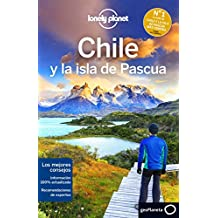 Lonely Planet Chile y La Isla de Pascua (Guías de País Lonely Planet, Band 1)