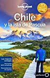 Lonely Planet Chile y La Isla de Pascua (Guías de País Lonely Planet, Band 1)