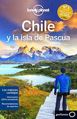 Lonely Planet Chile y La Isla de Pascua (Travel Guide)