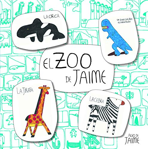El zoo de Jaime (Juega y aprende) por Jaime Martínez Alonso
