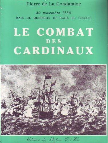 Le Combat Des Cardinaux. 20 Novembre 1759 Baie De Quiberon Et Rade Du Croisic