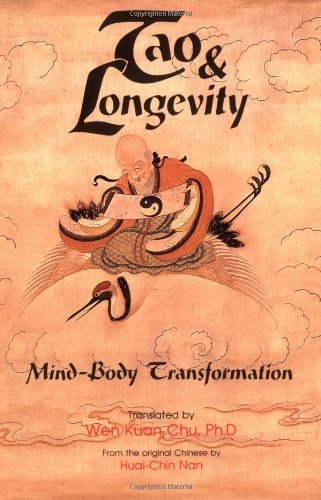 Tao & Longevity: Mind-Body Transformation : an Original Discussion about Meditation and the Cultivation of Tao by Huai-Chin, Nan (1990) Paperback