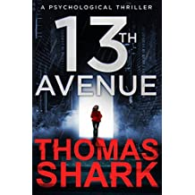 13th Avenue: A Psychological Thriller