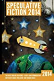 Speculative Fiction 2014: The Year's Best Online Reviews, Essays and Commentary: Volume 3