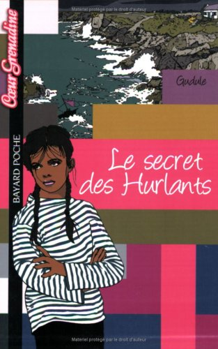 Le secret des Hurlants