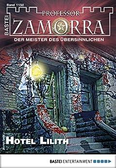 Professor Zamorra 1158 - Horror-Serie: Hotel Lilith (German Edition) by [Borner, Simon]