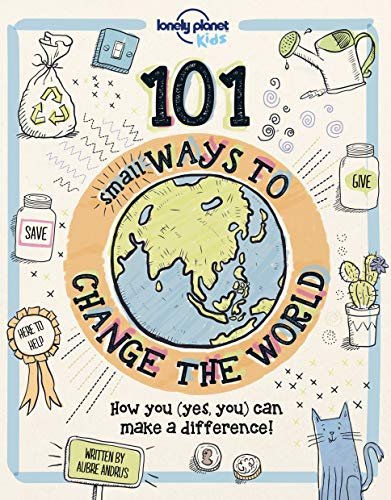 101 Small Ways to Change the World - 1ed - Anglais