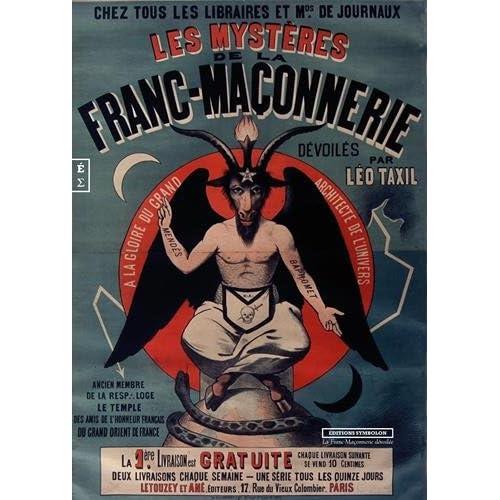 Les Mysteres de la Franc-Maçonnerie Devoiles par Léo Taxil (Fac-similé)