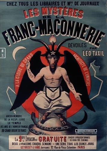 Les Mysteres de la Franc-Maçonnerie Devoiles par Léo Taxil (Fac-similé) par Léo Taxil