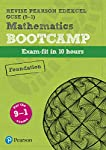 Revise Edexcel GCSE (9-1) Mathematics Foundation Bootcamp: exam-fit in 10 hours (REVISE Edexcel GCSE Maths 2015)