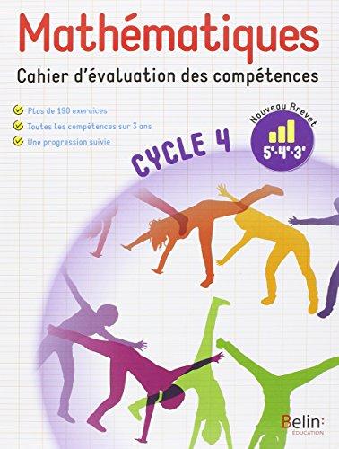 Mathématiques cycle 4 (5e, 4e, 3e) : Cahier d'évaluation des compétences